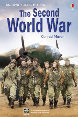 The Second World War by Conrad Mason