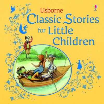 Classic Stories for Little Children by