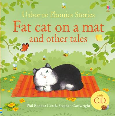 Fat Cat on a Mat and Other Tales And Other Stories by Phil Roxbee Cox