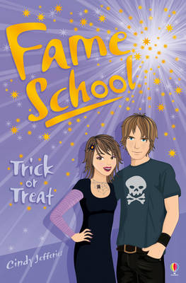 Fame School: Trick or Treat by Cindy Jefferies