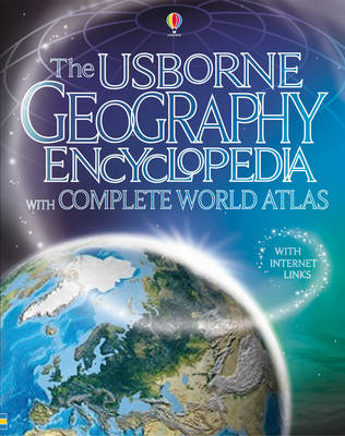 The Usborne Geography Encyclopedia with Complete Atlas by Jane Bingham