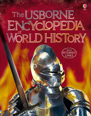 The Usborne Encyclopedia of World History by Jane Bingham, Fiona Chandler, Sam Taplin