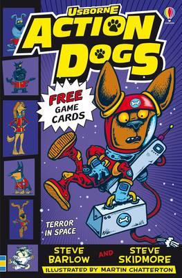 Action Dogs: Terror in Space by Steve Barlow, Steve Skidmore