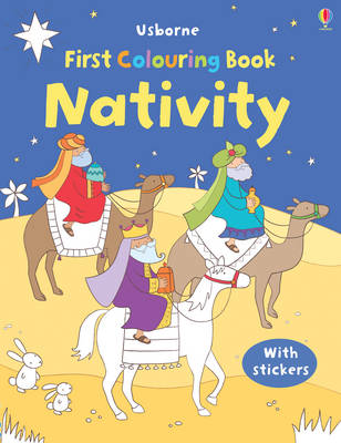 The First Colouring Book: Nativity by Felicity Brooks
