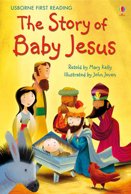 Story of Baby Jesus by Dr. Mary Kelly