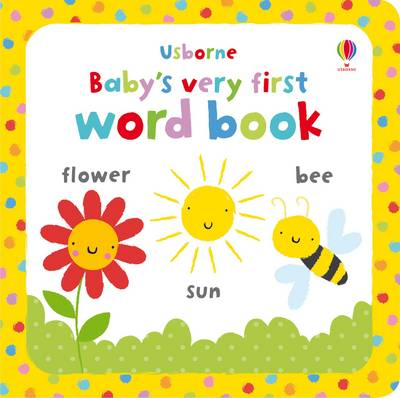 Baby's Very First Word Book by Stella Baggott