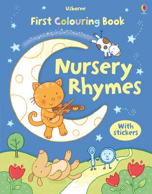 First Colouring Book with Stickers: Nursery Rhymes by Felicity Brooks
