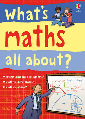 What's Maths All About? by Adam Larkum