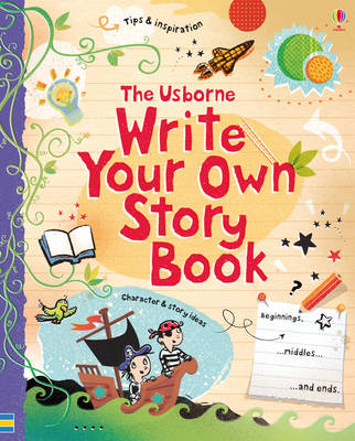 Write Your Own Story Book by Jane Chisholm, Louie Stowell