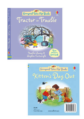 Tractor in Trouble/Kitten's Day Out by Heather Amery