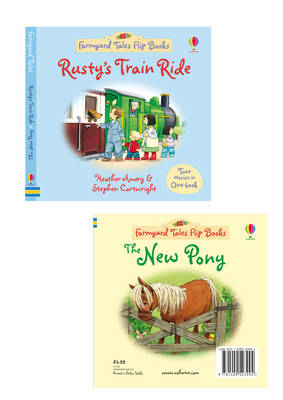Rusty's Train Ride/The New Pony by Heather Amery