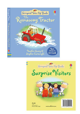 The Runaway Tractor/Surprise Visitors by Heather Amery