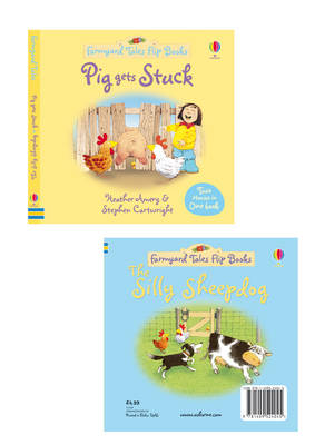 Pig Gets Stuck/The Silly Sheepdog by Heather Amery