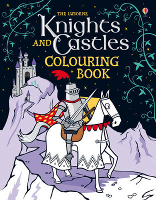 Knights and Castles Colouring Book by Kirsteen Rogers