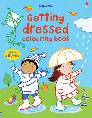 Getting Dressed Colouring Book with Stickers by Felicity Brooks