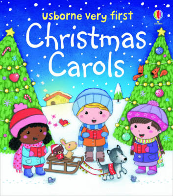 Very First Christmas Carols by Felicity Brooks