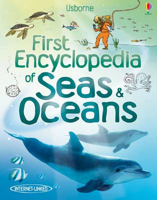 First Encyclopedia of Seas and Oceans by Ben Denne