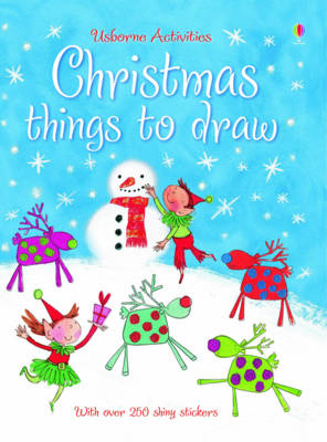 Christmas Things to Draw by Fiona Watt