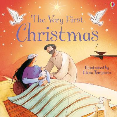 Very First Christmas by Louie Stowell