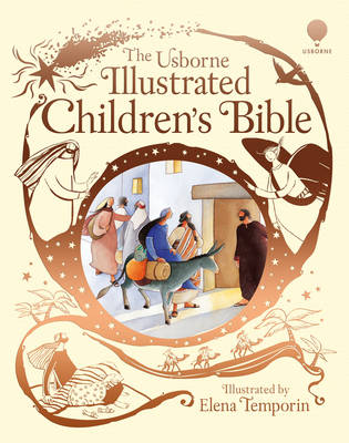 Usborne Illustrated Children's Bible by Heather Amery