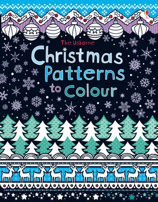 Christmas Patterns to Colour by Kirsteen Rogers