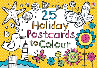 25 Postcards to Colour on Holiday by Candice Whatmore