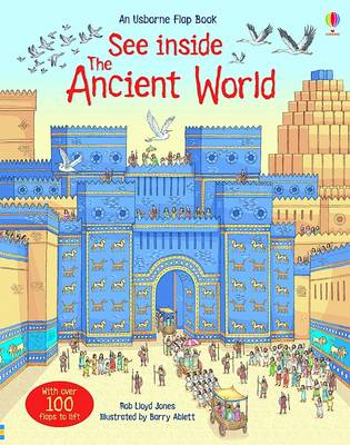 See Inside the Ancient World by Rob Lloyd Jones