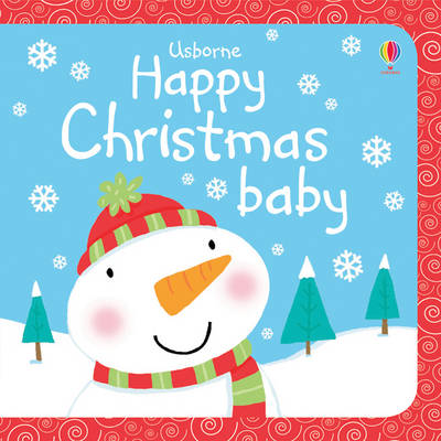 Happy Christmas Baby by Fiona Watt