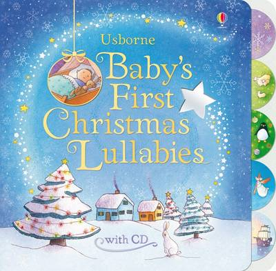 Baby's First Christmas Lullabies with CD by Fiona Watt