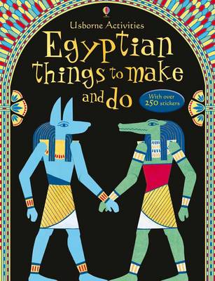 Egyptian Things to Make and Do by Emily Bone