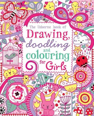 Drawing, Doodling and Colouring: Girls by Lucy Bowman