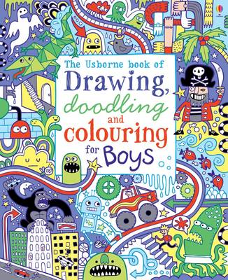 Drawing, Doodling and Colouring: Boys by James Maclaine