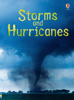 Beginners: Storms and Hurricanes by Emily Bone