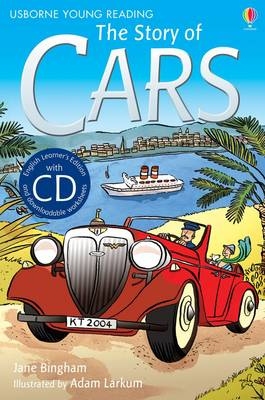 The Story of Cars by Jane M. Bingham