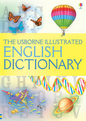 Illustrated English Dictionary by Jane Bingham, et al.