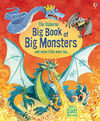 Big Book of Big Monsters by Louie Stowell