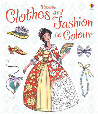 Clothes and Fashion to Colour by Ruth Brocklehurst