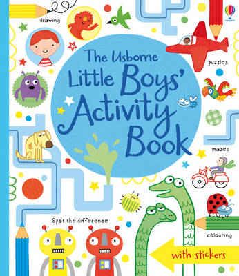 Little Boys' Activity Book by Lucy Bowman, James Maclaine