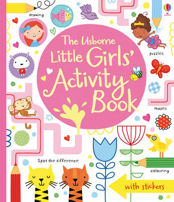 Little Girls' Activity Book by Lucy Bowman, James Maclaine