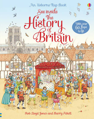 See Inside History of Britain by Rob Lloyd Jones