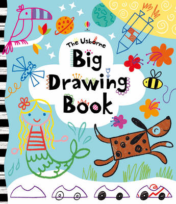 Big Drawing Book by Fiona Watt