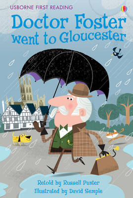 Dr Foster Went To Gloucester by Russell Punter