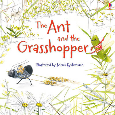 The Ant and the Grasshopper by Lesley Sims