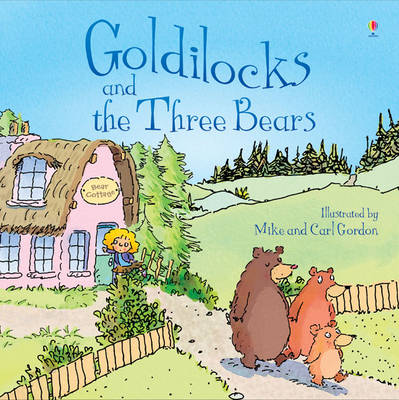 Goldilocks and the Three Bears by Susanna Davidson