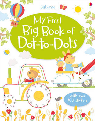 My First Big Book of Dot-to-Dots by Jessica Greenwell