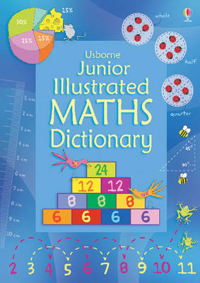 Junior Illustrated Maths Dictionary by Tori Large, Kirsteen Rogers