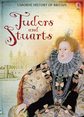 History of Britain: Tudors & Stuarts by .