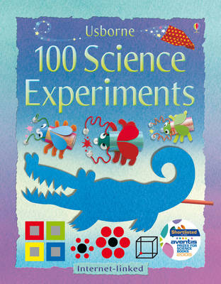 100 Science Experiments by Georgina Andrews, Kate Knighton