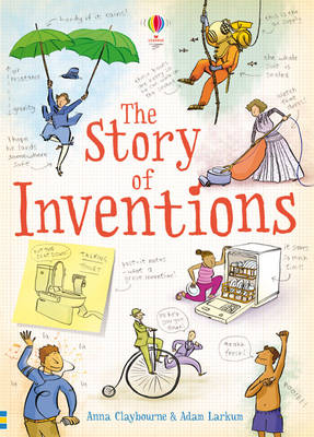 The Story of Inventions by Anna Claybourne
