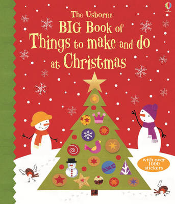 Big Book of Christmas Things to Make and Do by